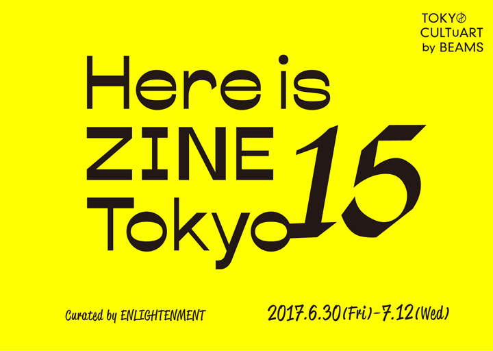 BEAMSで開催♪Here is ZINE tokyo 15 Curated by ENLIGHTE