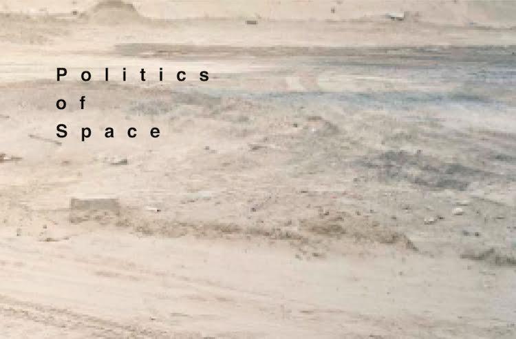 アートが語られる!「Politics of Space」展【今週のおすすめアート】